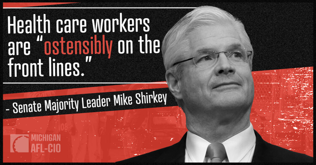 State Labor Federation Condemns Shirkey for Taking Shot at Health Care Heroes