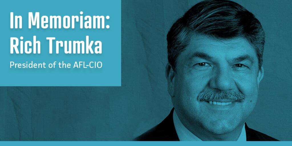 Michigan State AFL-CIO President Reacts to Richard Trumka's Sudden Passing